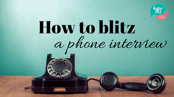 how-to-blitz-a-phone-interview