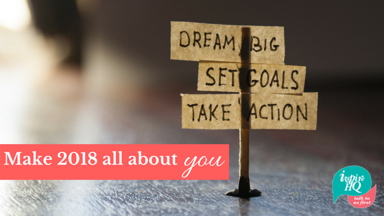 make-2018-all-about-you-set-goals-see-results