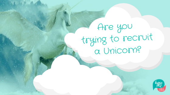 are-you-trying-to-recruit-a-unicorn-image