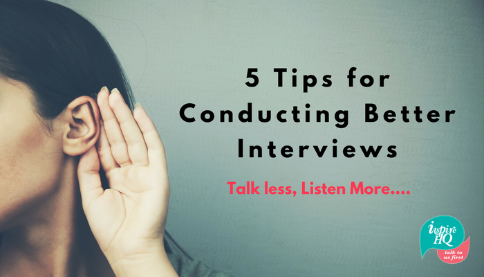 5-tips-for-conducting-better-interviews