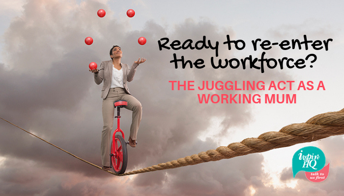 ready-to-re-enter-the-workforce_-the-juggling-act-as-a-working-mum